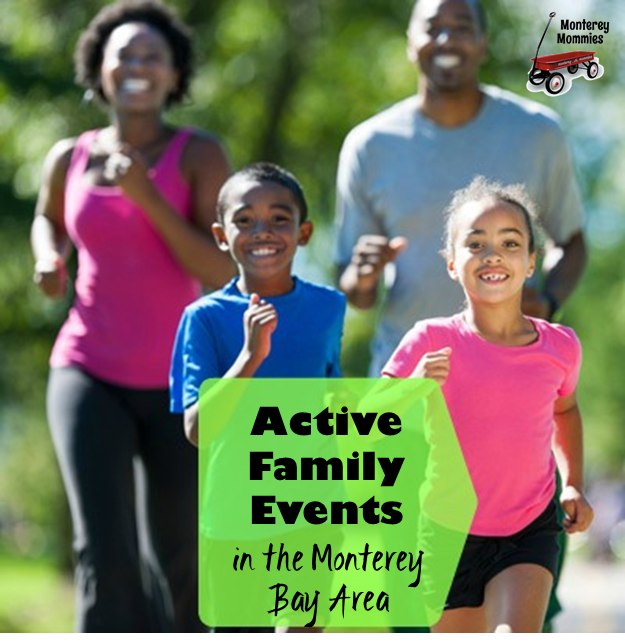 Active Family Events in the Monterey Bay Area -MontereyMommies.com