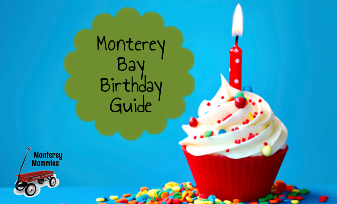 Monterey Bay Birthday Guide: Monterey Mommies