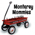Welcome to Monterey Mommies!