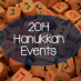 2014 Hanukkah Events