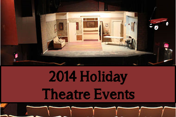 2014 Holiday Theatre Events -MontereyMommies.com
