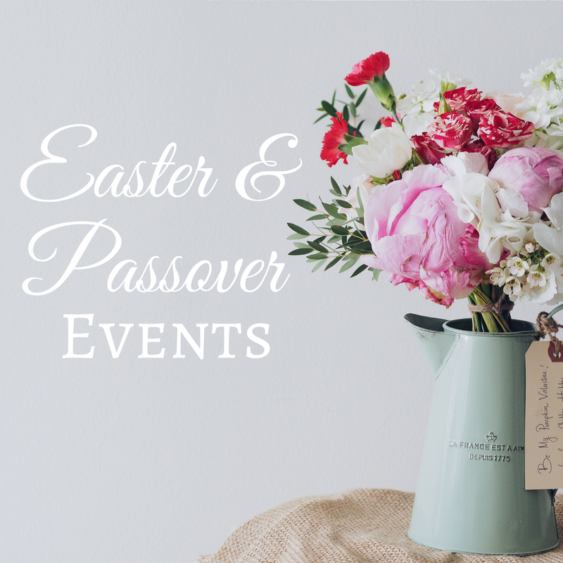 Easter and Passover Events