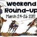 Weekend Round-Up, March 24-27