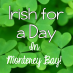 Irish for a Day in Monterey Bay!