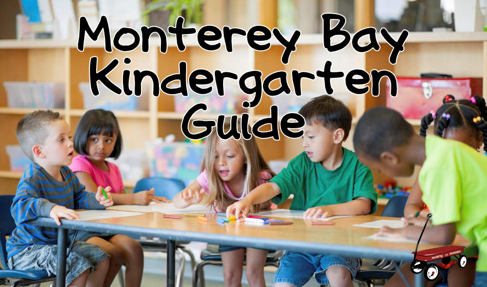 Monterey Bay Kindergarten Guide-Monterey Mommies