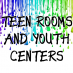 Teen Rooms and Youth Centers in the Monterey Bay Area