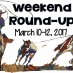 Weekend Round-Up: March 10-12