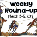 Weekend Round-Up: March 3-5